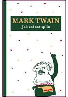 Twain M., Jak zahnat splín